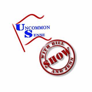 Uncommon Sense with Bill and Jen