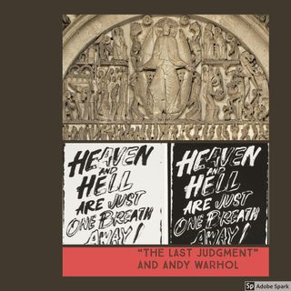 Episode 11: The Last Judgment and Andy Warhol