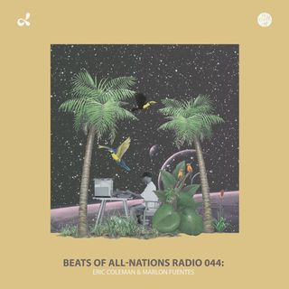Dilla do Carnaval with Coleman & Marlon Fuentes | Beats of All-Nations Radio 044 Live at Dublab