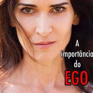 Ego - Porque existe?