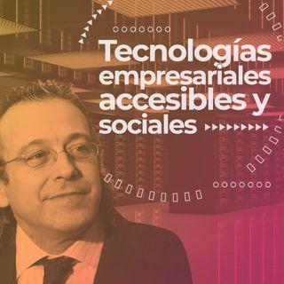 Tecnologias empresariales accesibles y sociales con Juan Carlos Ramiro – Introducción
