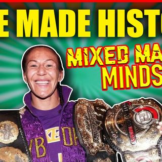 Mixed Martial Mindset: Cyborg Cements Legacy, Blaydes Goes Big, And Stephen A Takes A Hit For Being Too Soft!