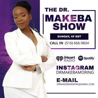 The Dr Makeba Show, Hosted by Dr Makeba (c0-host, Darrell Crowder), May 16