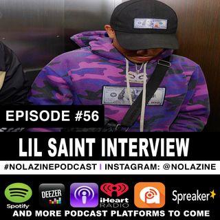 Episode #56 Music Artist LIL SAINT Interview