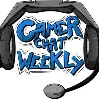 Gamer Chat Weekly Ep. 134 (Full PAX Recap)