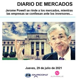 DIARIO DE MERCADOS Jueves 29 Julio