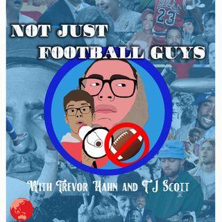Not Just Football Guys