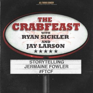 The CrabFeast 261: Jermaine Fowler