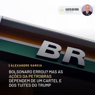 As ações da Petrobras dependem de um cartel e dos tuítes do Trump