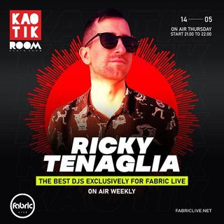 RICKY TENAGLIA - KAOTIK ROOM EP. 003