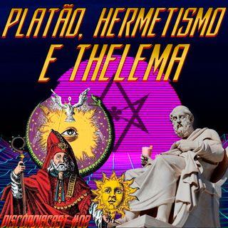 Platão, Hermetismo e Thelema - Onde Vivem as Mentes