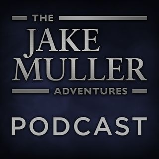 Jake Muller Podcast Episode 6