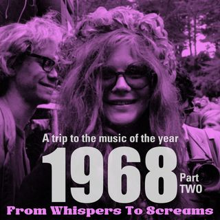 From Whispers To Screams 1968 part 2