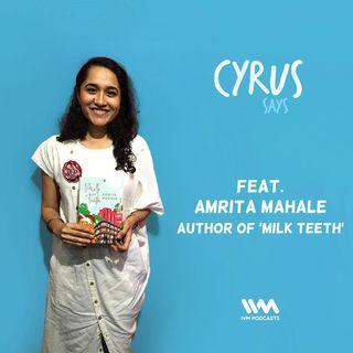 Ep. 335: Feat. Author Amrita Mahale