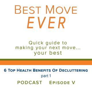 Ep 5  6 Top Health Benefits of Decluttering, part 1