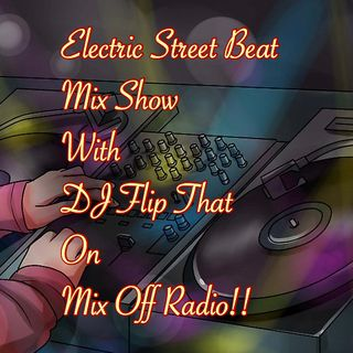 Electric Street Beat MixShow 11/4/19 (Live DJ Mix)