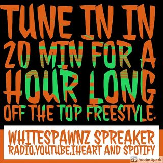 Episode 143 - HIP-HOP FREESTYLE The White Spawnz show