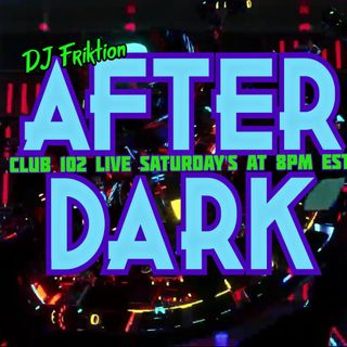 Dj Friktion After Dark Episode #5 1/23/21
