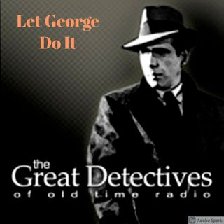 The Great Detectives Present Let George Do It