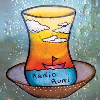 Radio Rumi Program 25: You are the Sea, I am the Fish!