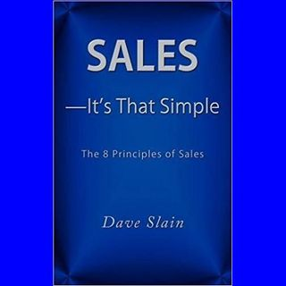 E1 David Slain - Sales its that Simple