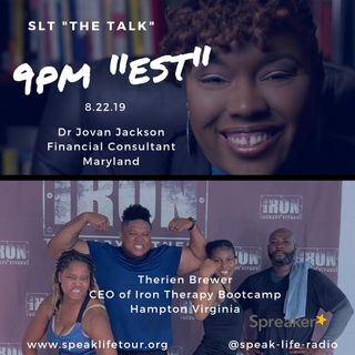 "8.22 SLT ""the TALK"" - Dr Jovan Jackson & Therien Brewer"