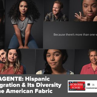 WELAGENTE: Hispanic immigration And Its Diversity To The American Fabric : BP 08.30.19