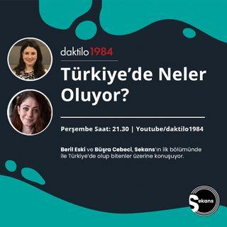 Türkiye'de Neler Oluyor? | Sekans #1