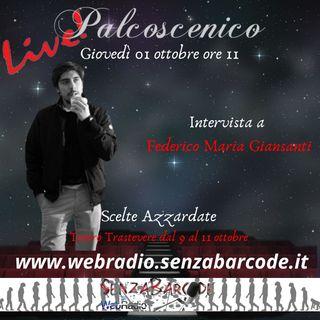 Federico Maria Giansanti a Palcoscenico, in diretta