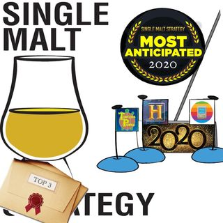 Single Malt Strategy 50: Most Anticipated Of 2020