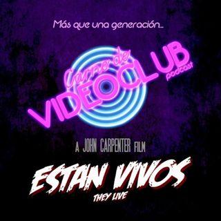 Carne de Videoclub - Episodio 124 - Están Vivos (1988)