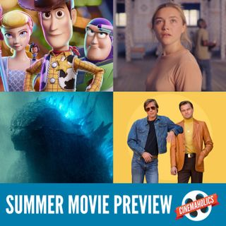 #113 – Summer Movie Preview 2019