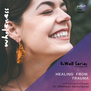 Turiya Hanover & Rupda on Healing Trauma through the Nervous System.