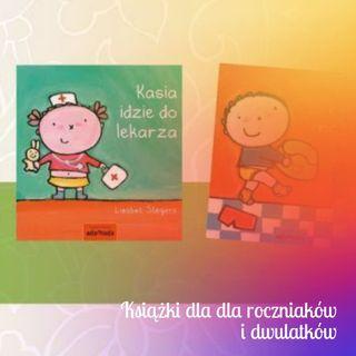 Książki dla dla roczniaków i dwulatków