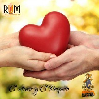"""En Sintonia con JESÚS Latinoamerica - EP017 """"El Amor y El Respeto"""""""