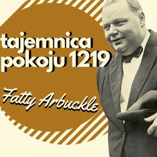 Fatty Arbuckle i tajemnica pokoju 1219