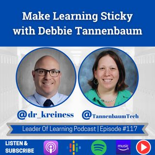 Make Learning Sticky with Debbie Tannenbaum