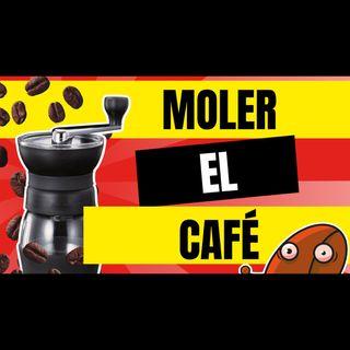 Café y Ná | Ep. 4 Cómo moler Café | Cafeyna.club