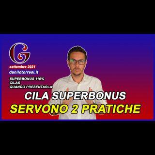 CILA SUPERBONUS 110 quando la devi presentare?