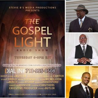 The Gospel Light Radio Show - (Episode 138)