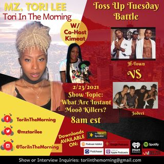 TITM Ep:6 - What Are Instant Mood Killers? Toss Up Tuesday Battle H-Town vs Jodeci