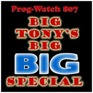 Episode 807 - Big Tony's Big BIG Special