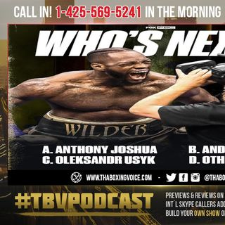 ☎️BREAKING NEWS: Deontay Wilder RETURN Eyed For April-May🙌🏽Do I Smell Andy Ruiz Jr Cinco De Mayo❓