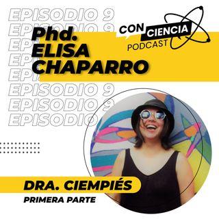 EP 9 - Entrevista Elisa Chaparro Parte 1
