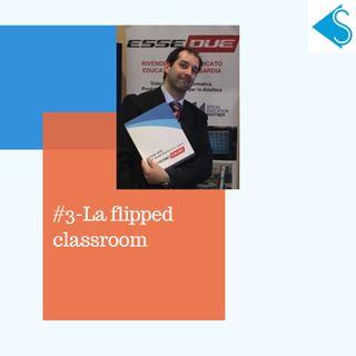 #3-Esempio pratico di Flipped ClassRoom nel pavese - intervista a Enrico Scolè di Esse Due