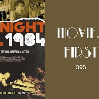 393: Midnight Oil 1984 - Movies First with Alex First