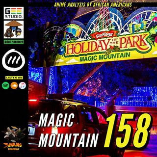 Issue #158: Magic Mountain