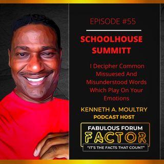 Schoolhouse Summit  (April 22, 2021)