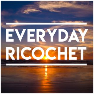 Everyday Ricochet