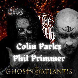 #69 - Colin Parks & Phil Primmer (Ghosts Of Atlantis)
